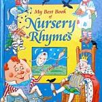 My Best Book of Nursery Rhymes