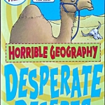 Horrible Geography - Desperate Deserts