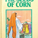 The Seeds of Corn