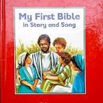 My First Bible in Story and Song